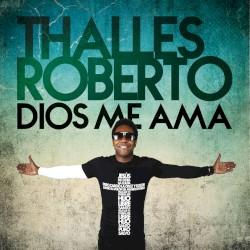 Thalles Roberto - Hazme Vivir