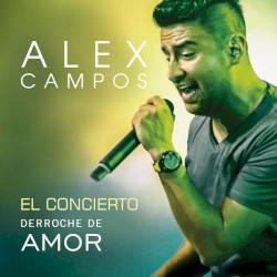 Alex Campos - Cuando una Lagrima Cae