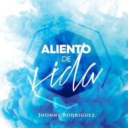 Jhonny Rodriguez - Aliento de Vida