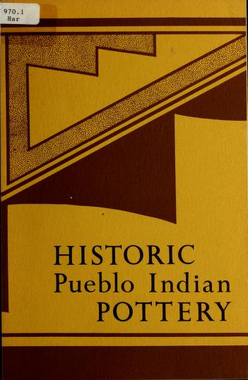 Cover of: Historic Pueblo Indian pottery | Francis Harvey Harlow